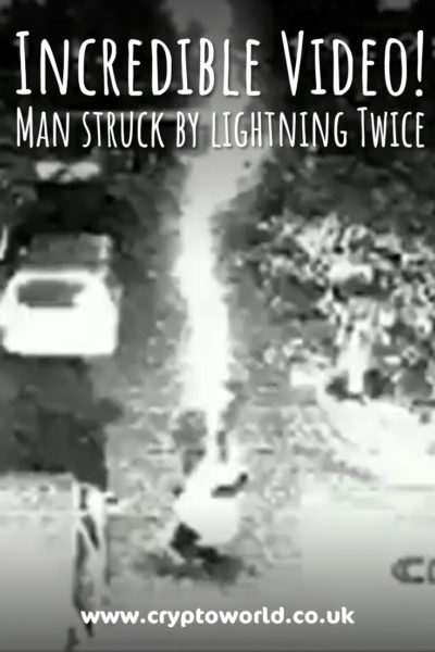 Incredible Video: Man struck by lightning Twice walks away!