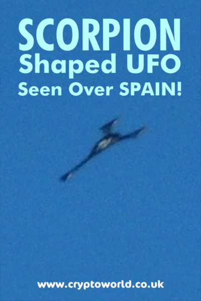Scorpion shaped UFO seen over Spain (Photos)